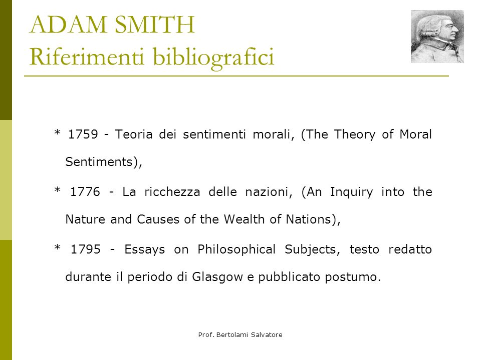 ADAM SMITH Riferimenti bibliografici