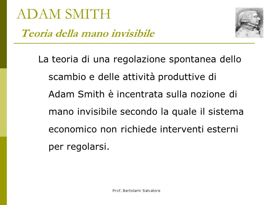 ADAM SMITH Teoria della mano invisibile
