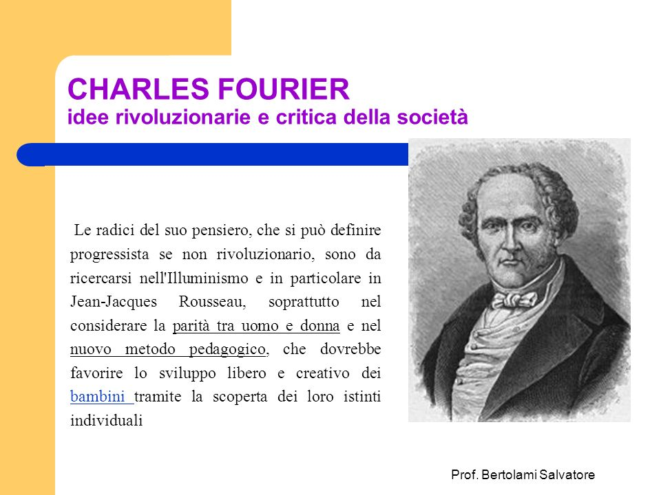 CHARLES FOURIER idee rivoluzionarie e critica della società