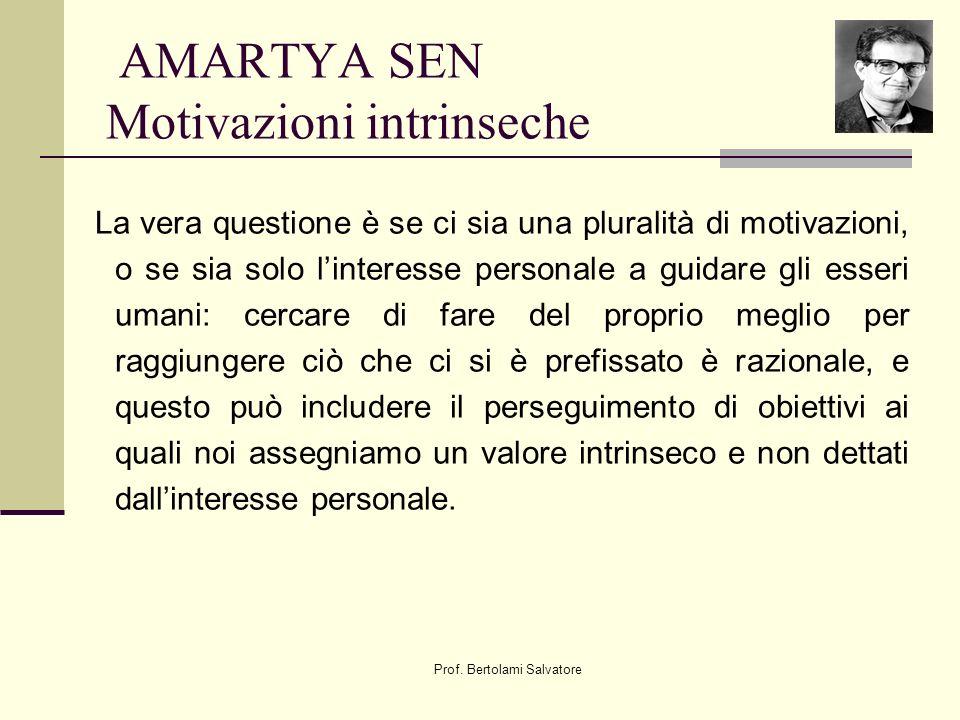 AMARTYA SEN Motivazioni intrinseche