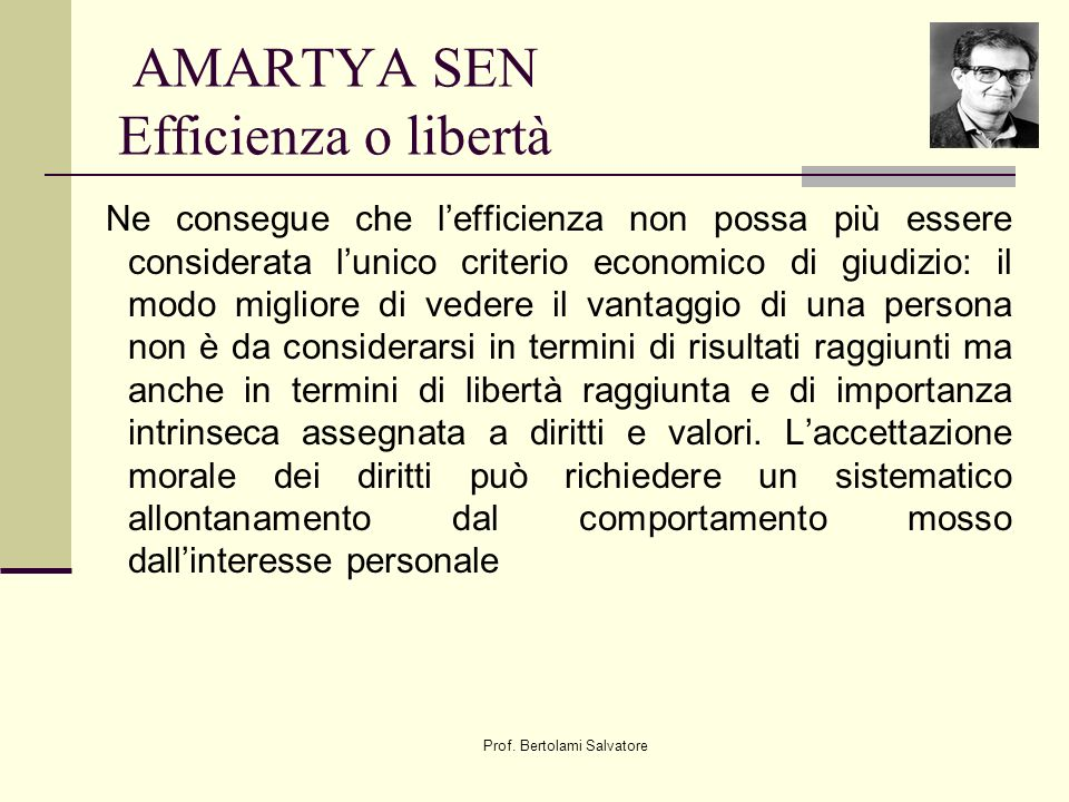AMARTYA SEN Efficienza o libertà