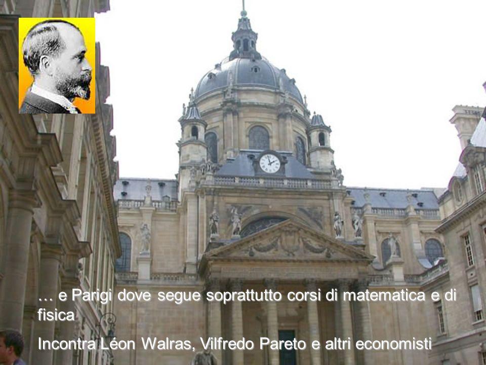 … e Parigi dove segue soprattutto corsi di matematica e di fisica