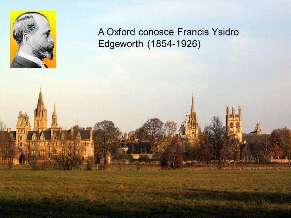 A Oxford conosce Francis Ysidro Edgeworth (1854-1926)