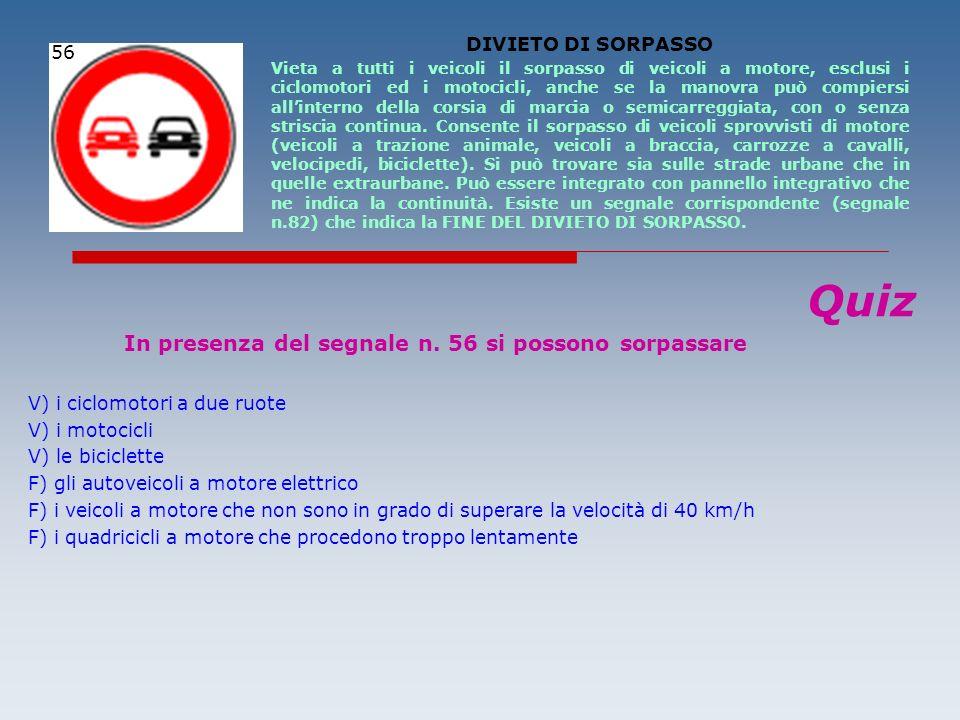 Quiz DIVIETO DI SORPASSO 56