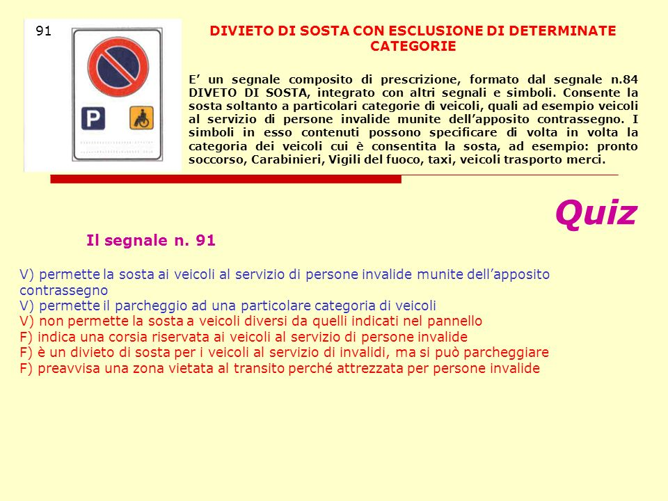 DIVIETO DI SOSTA CON ESCLUSIONE DI DETERMINATE CATEGORIE