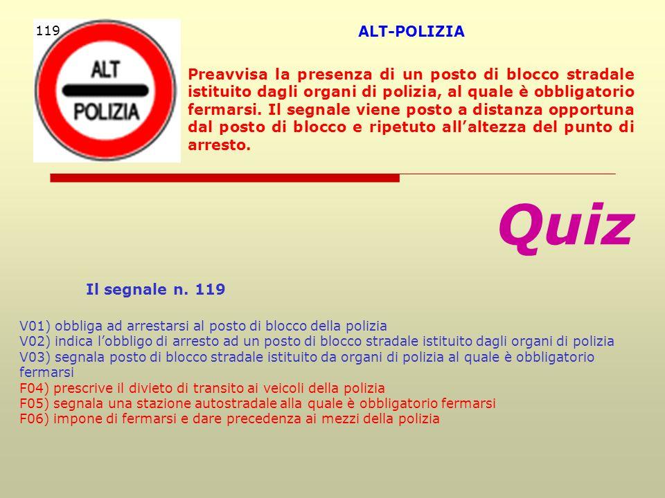 Quiz Il segnale n. 119 ALT-POLIZIA