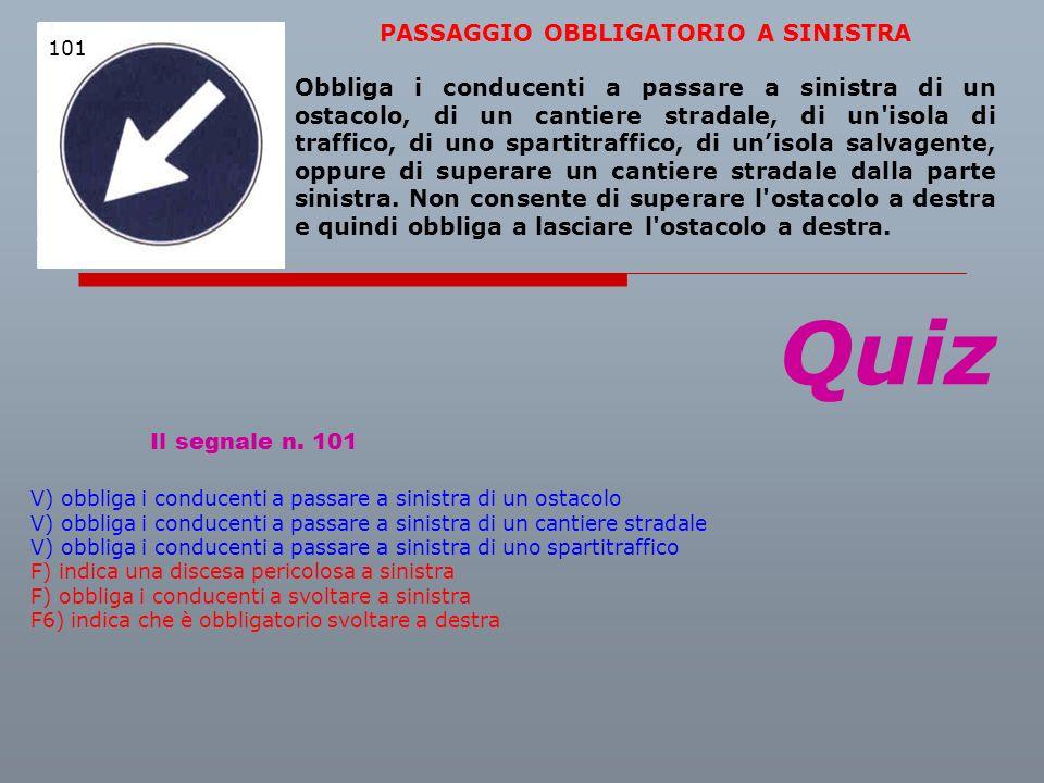 PASSAGGIO OBBLIGATORIO A SINISTRA