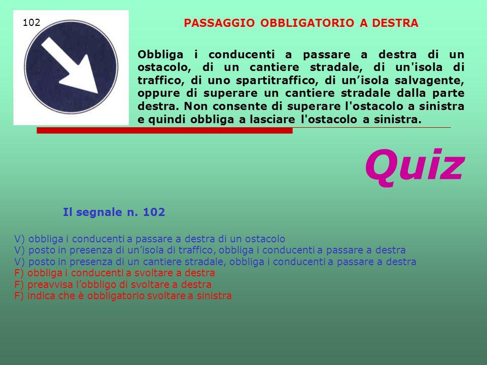 PASSAGGIO OBBLIGATORIO A DESTRA