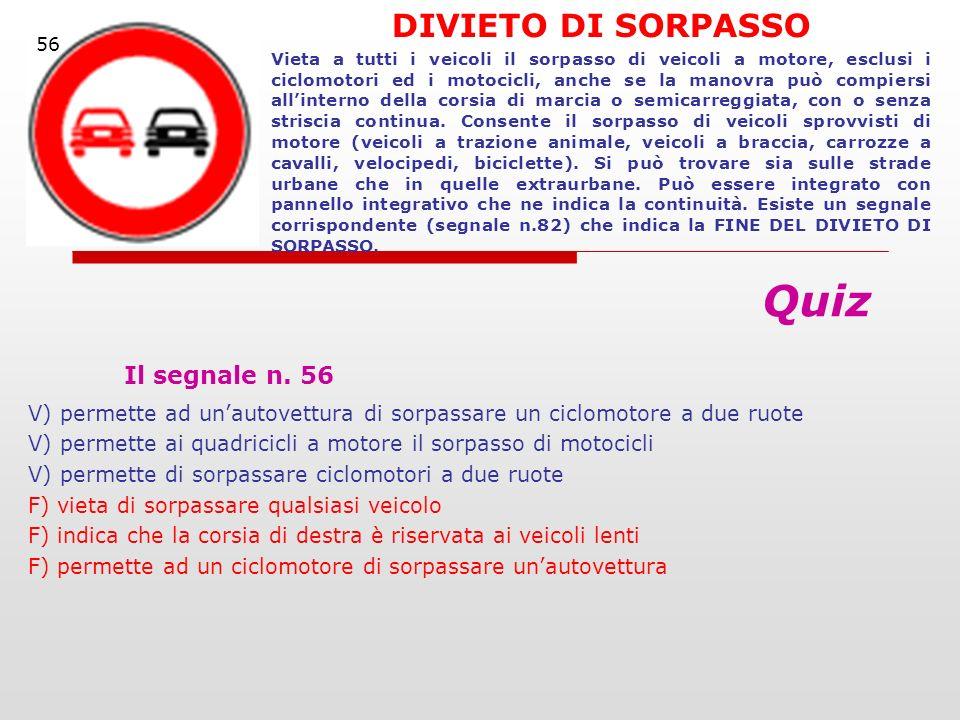 Il segnale n. 56 Quiz DIVIETO DI SORPASSO