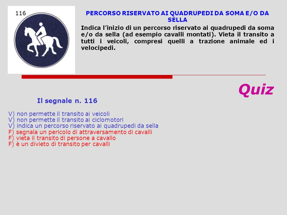 PERCORSO RISERVATO AI QUADRUPEDI DA SOMA E/O DA SELLA