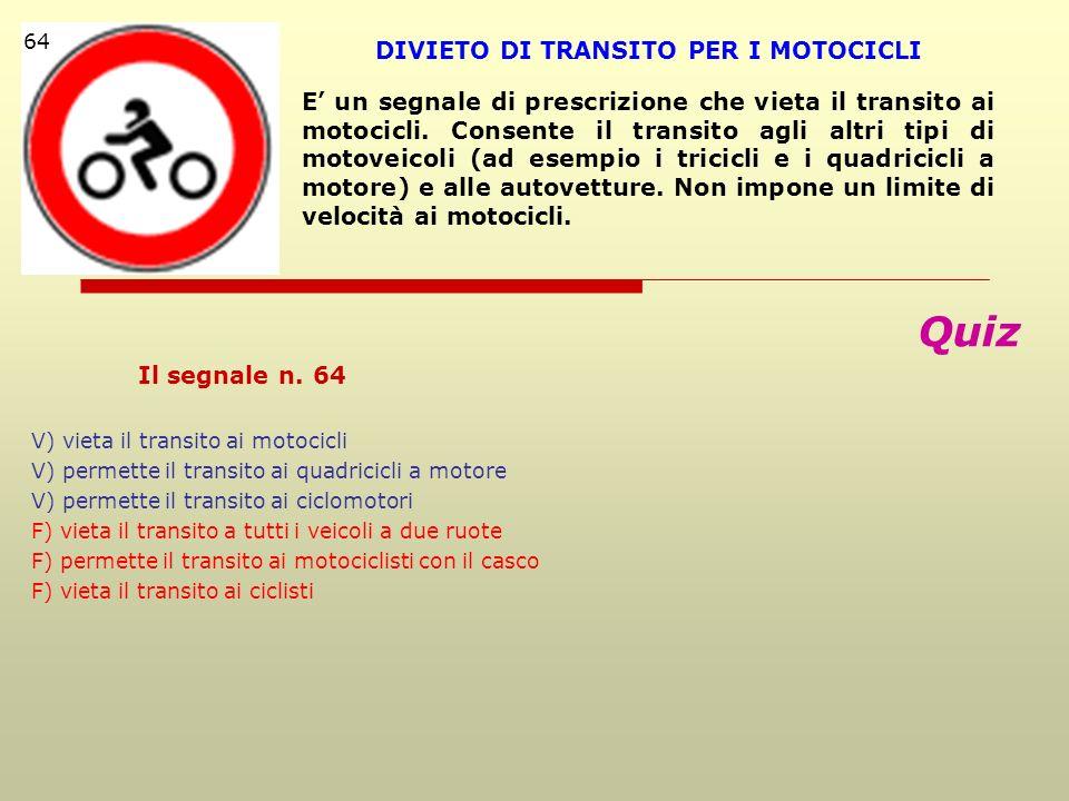 DIVIETO DI TRANSITO PER I MOTOCICLI