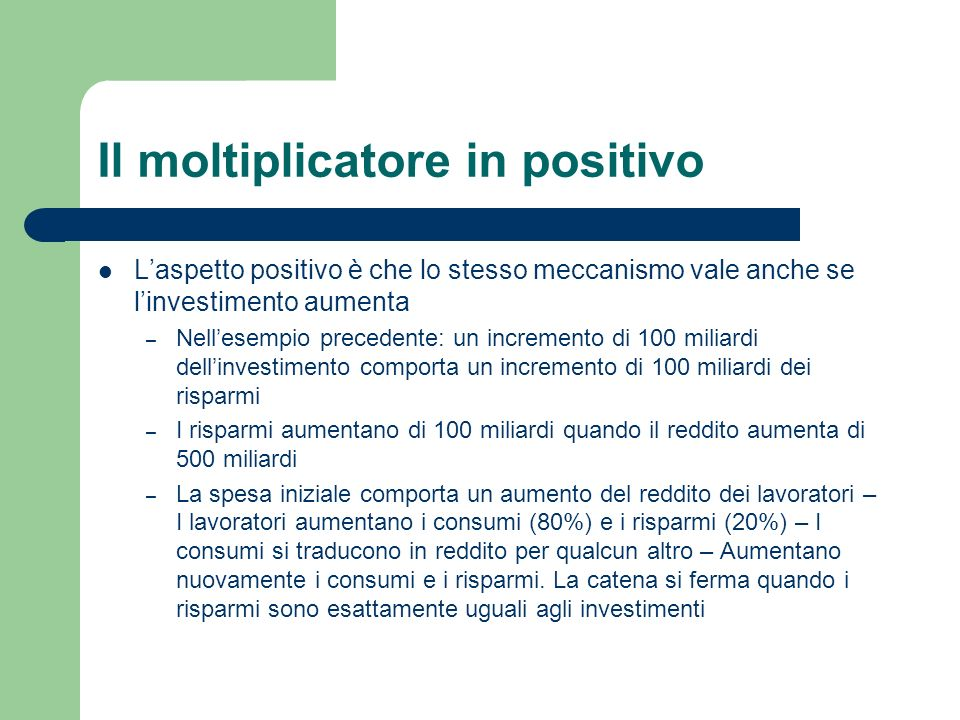Il moltiplicatore in positivo