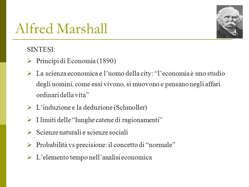 Alfred Marshall SINTESI: Principi di Economia (1890)