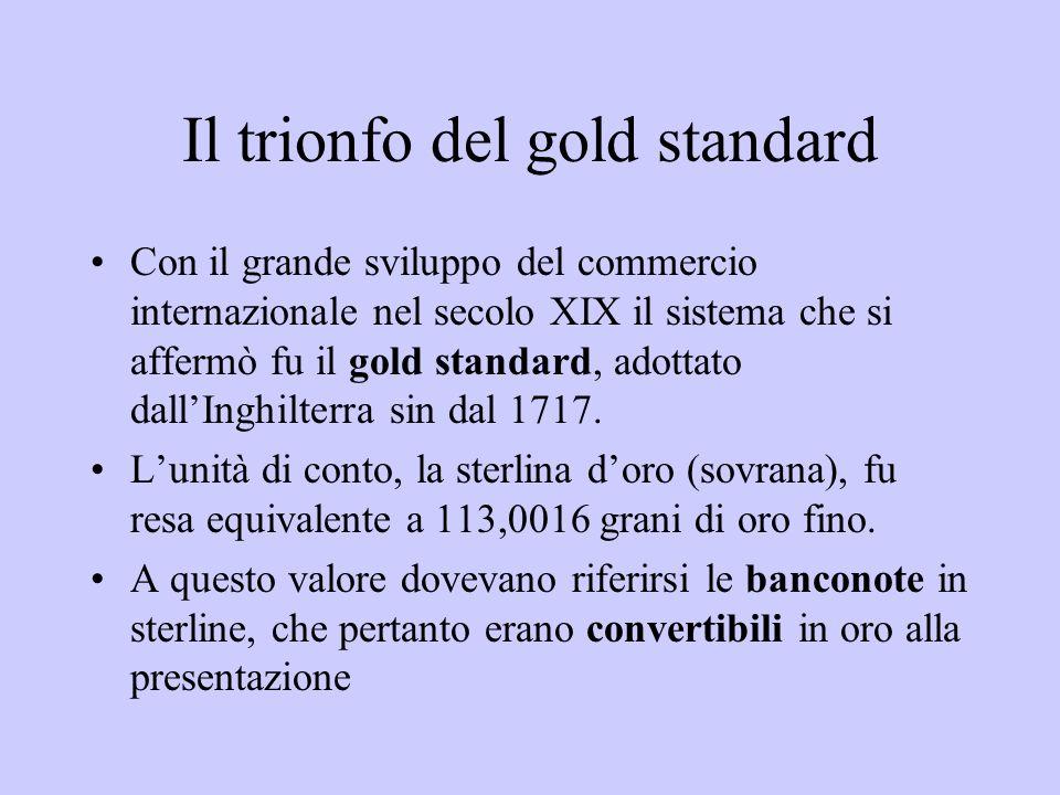 Il trionfo del gold standard