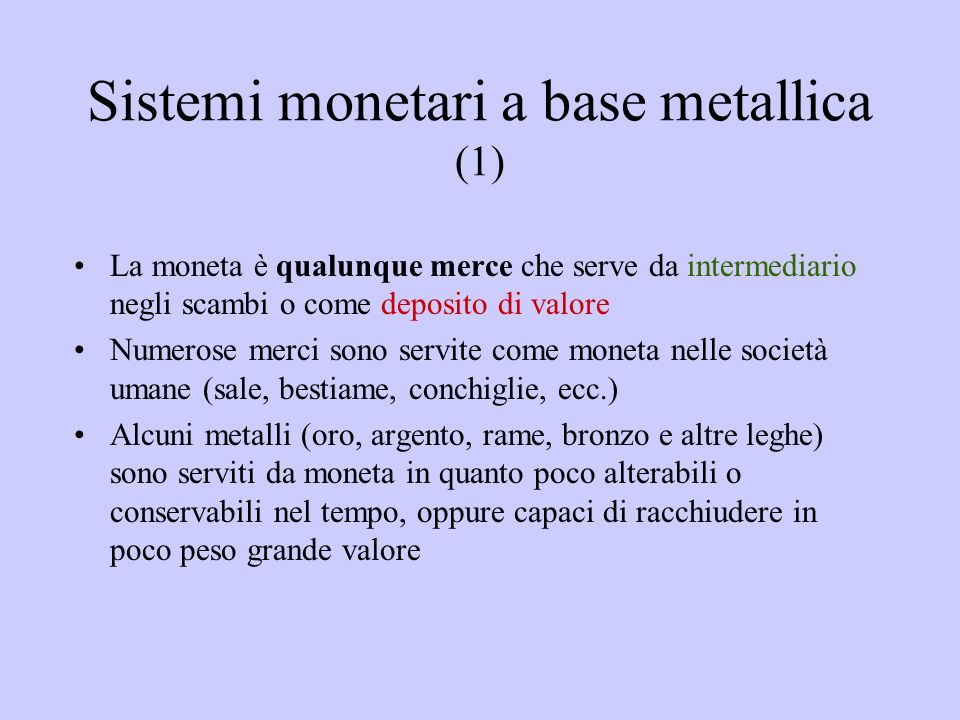 Sistemi monetari a base metallica (1)