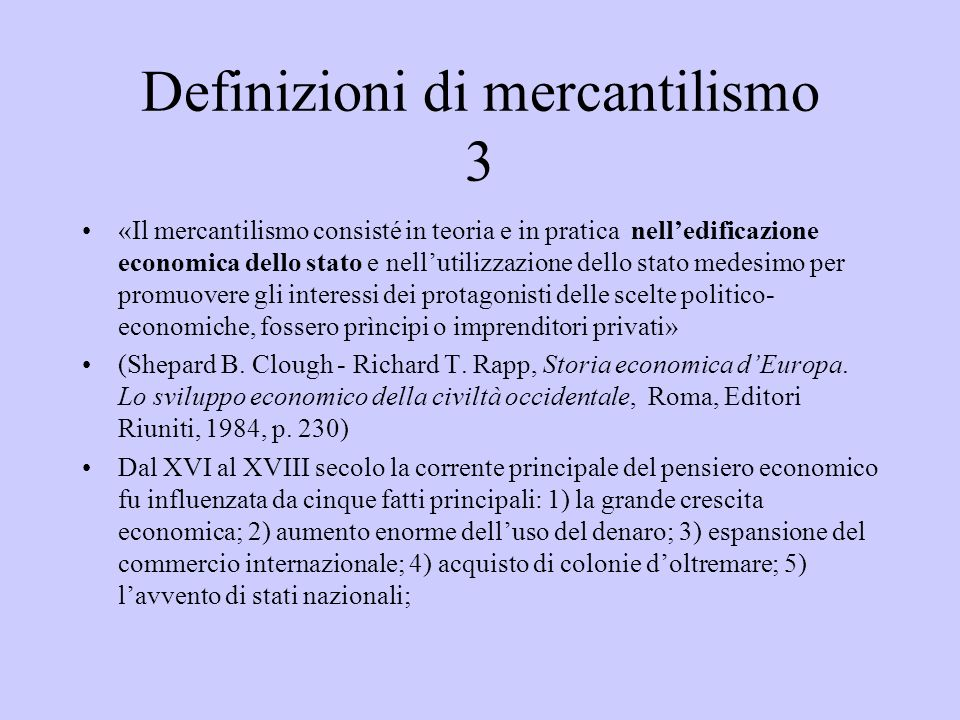 Definizioni di mercantilismo 3