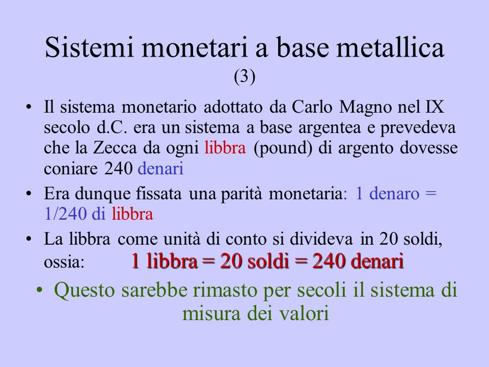 Sistemi monetari a base metallica (3)