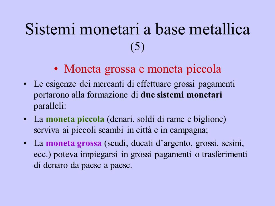 Sistemi monetari a base metallica (5)