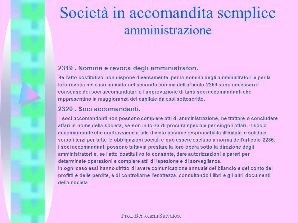 Società in accomandita semplice amministrazione