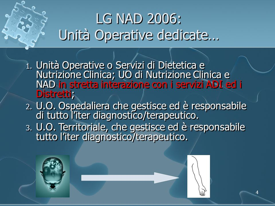 LG NAD 2006: Unità Operative dedicate…