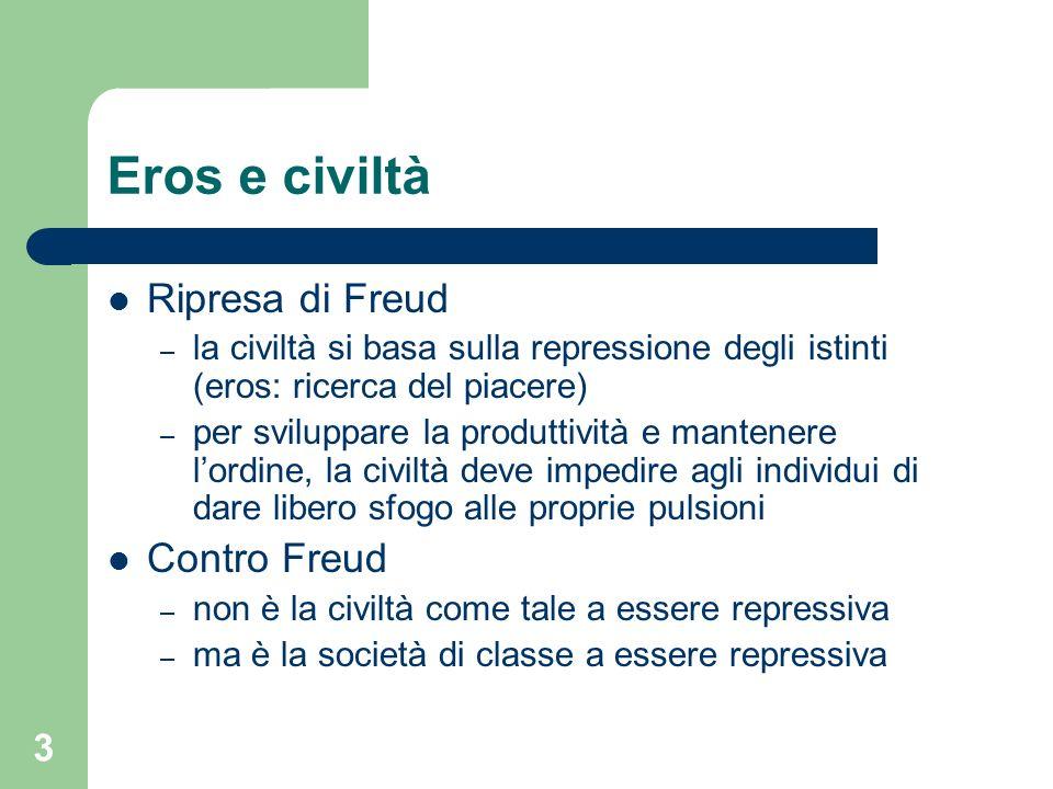 Eros e civiltà Ripresa di Freud Contro Freud
