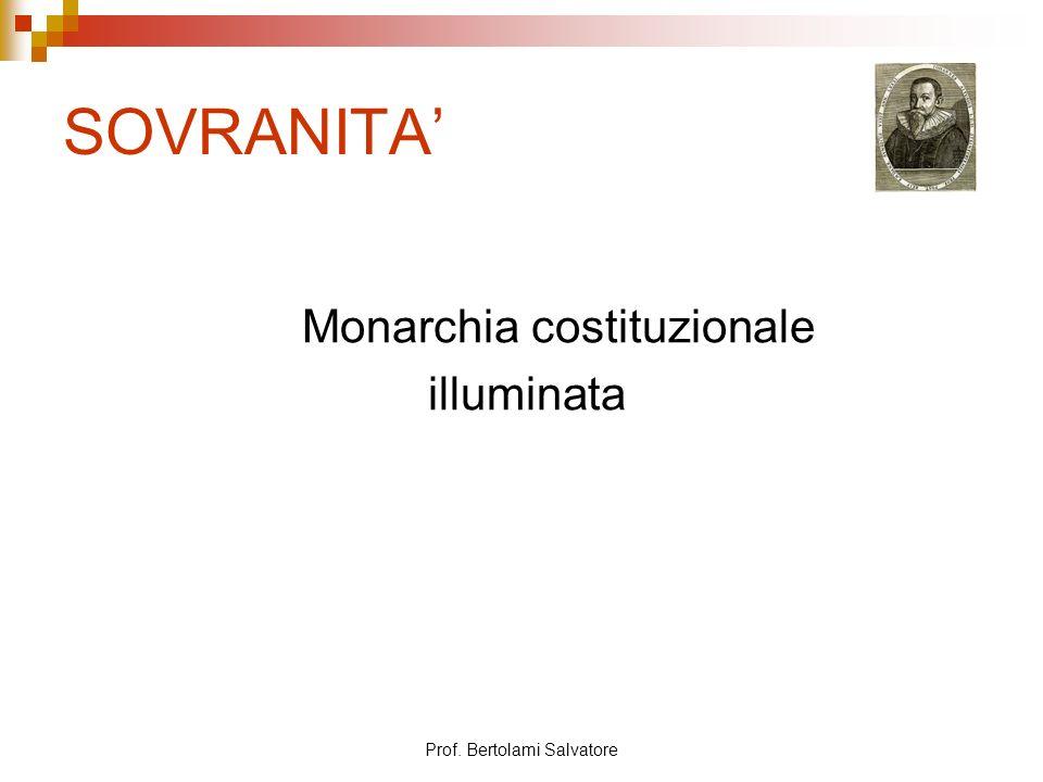 SOVRANITA' Monarchia costituzionale illuminata