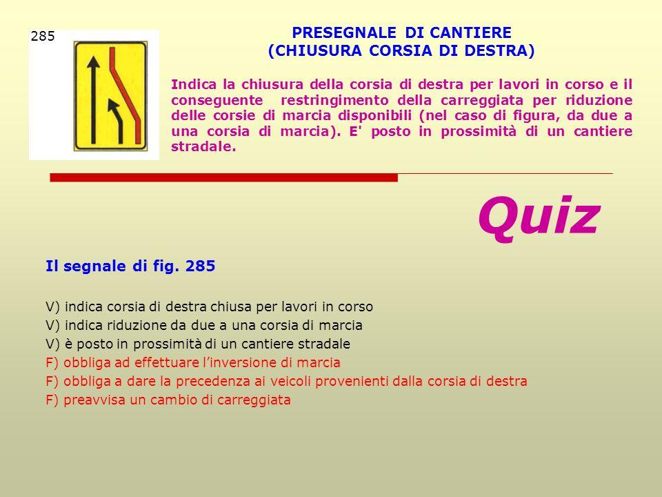 PRESEGNALE DI CANTIERE (CHIUSURA CORSIA DI DESTRA)