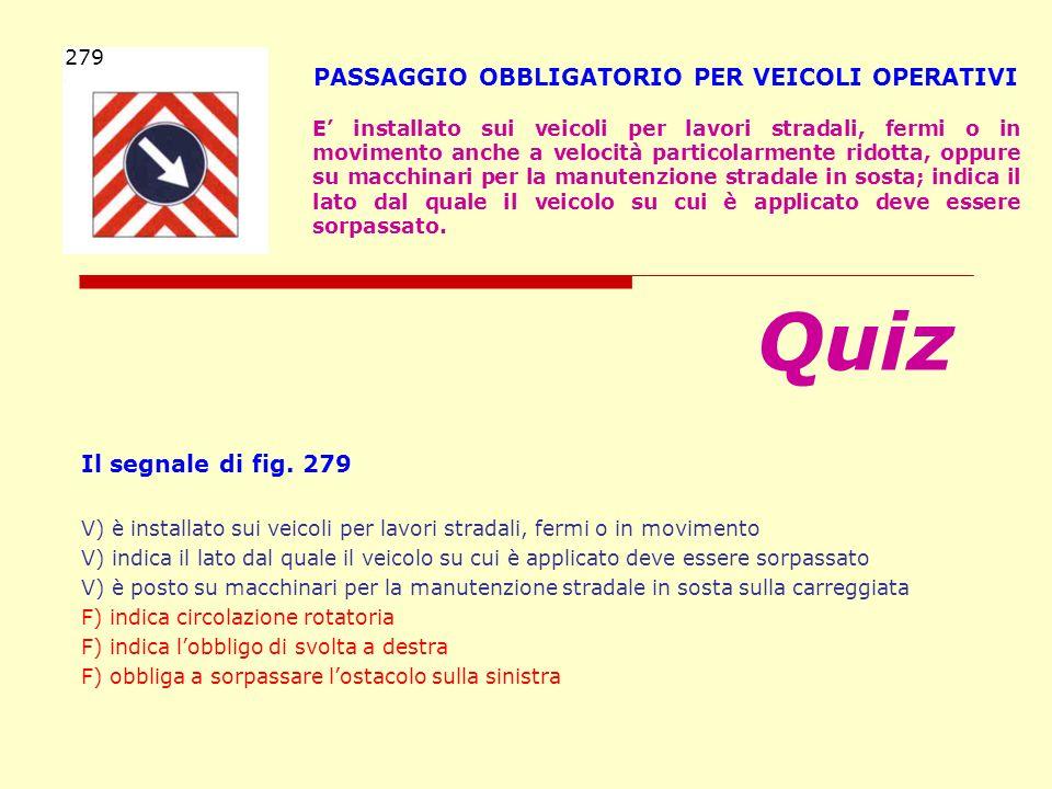 PASSAGGIO OBBLIGATORIO PER VEICOLI OPERATIVI