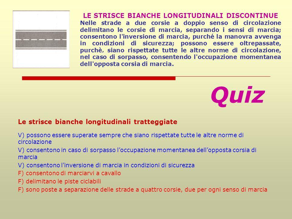 LE STRISCE BIANCHE LONGITUDINALI DISCONTINUE