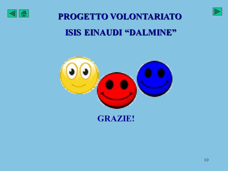 PROGETTO VOLONTARIATO ISIS EINAUDI DALMINE