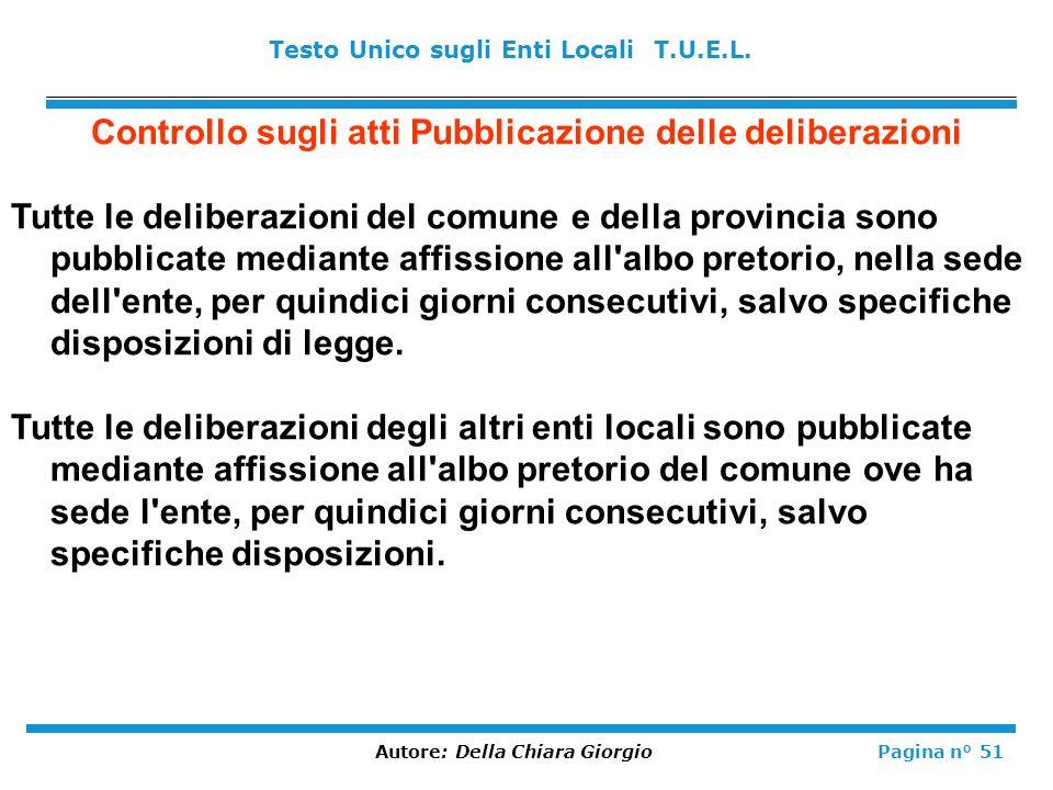 Controllo sugli atti Pubblicazione delle deliberazioni