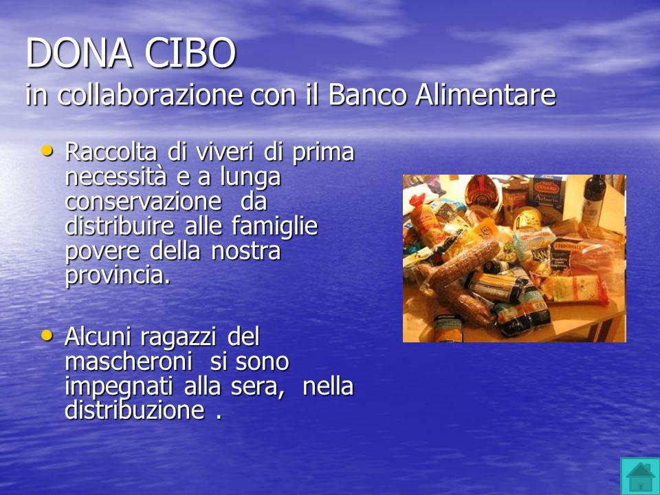 DONA CIBO in collaborazione con il Banco Alimentare