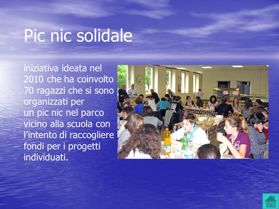 Pic nic solidale iniziativa ideata nel 2010 che ha coinvolto 70 ragazzi che si sono organizzati per.