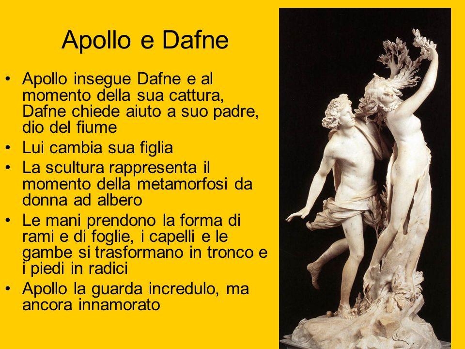 Apollo e DafneApollo insegue Dafne e al momento della sua cattura, Dafne chiede aiuto a suo padre, dio del fiume.