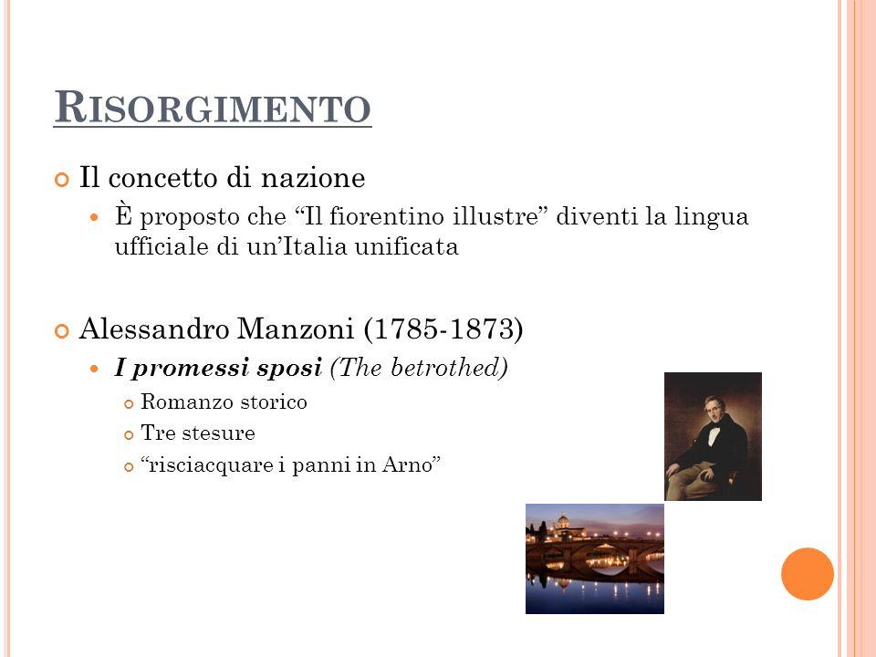 Risorgimento Il concetto di nazione Alessandro Manzoni (1785-1873)