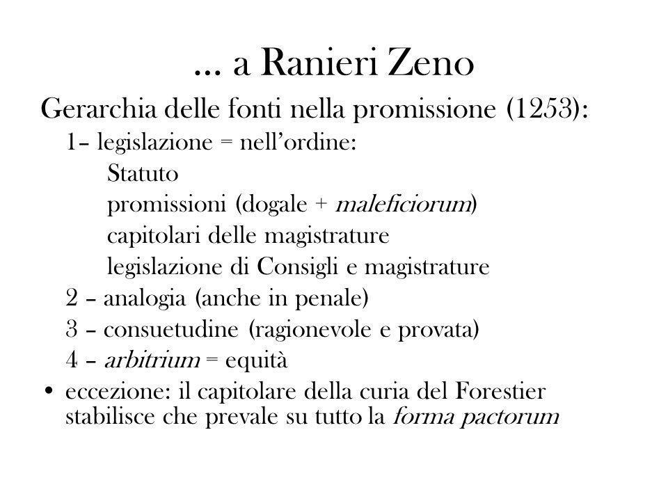 … a Ranieri Zeno Gerarchia delle fonti nella promissione (1253):