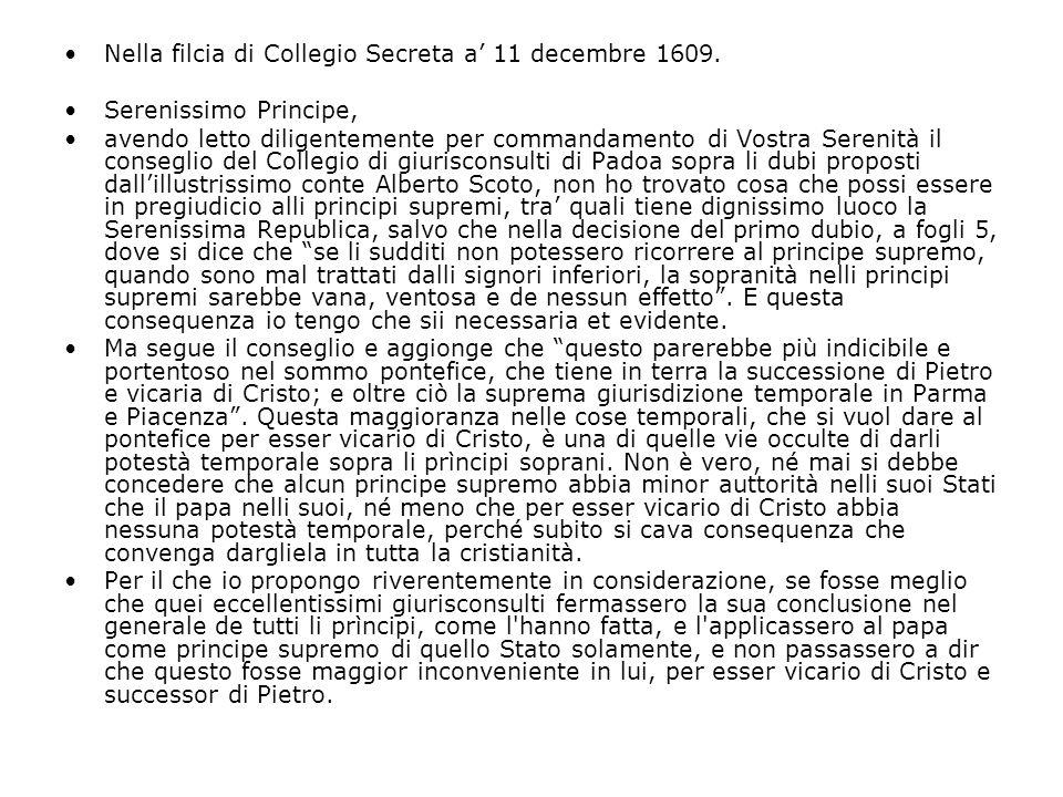 Nella filcia di Collegio Secreta a' 11 decembre 1609.