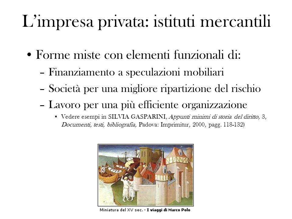 L'impresa privata: istituti mercantili