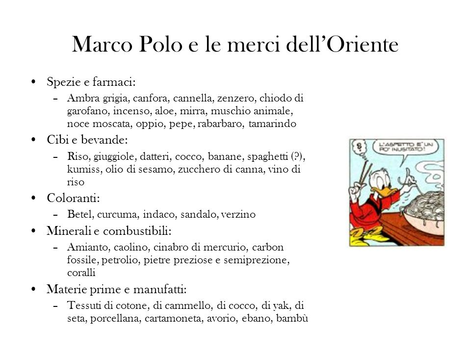 Marco Polo e le merci dell'Oriente
