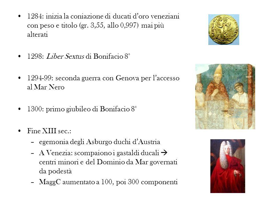 1284: inizia la coniazione di ducati d'oro veneziani con peso e titolo (gr. 3,55, allo 0,997) mai più alterati