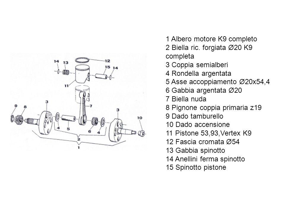 1 Albero motore K9 completo 2 Biella ric