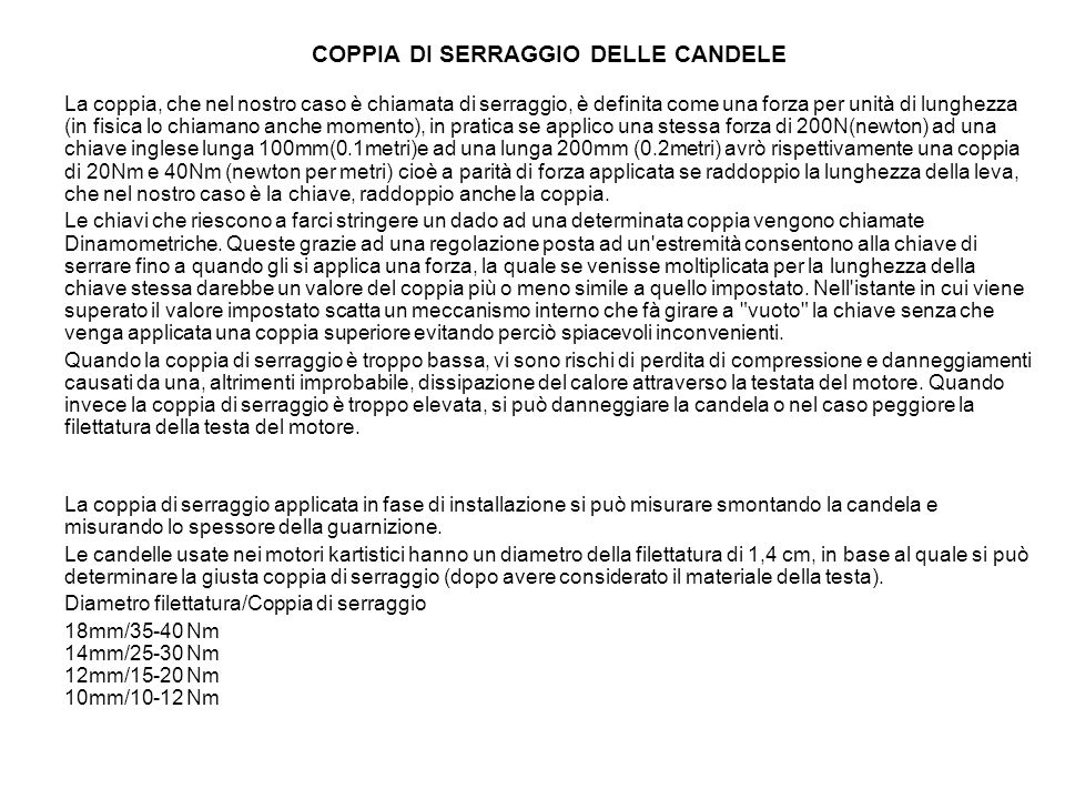 COPPIA DI SERRAGGIO DELLE CANDELE