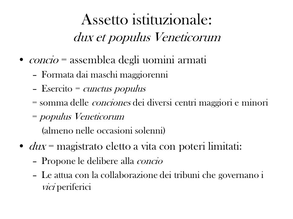Assetto istituzionale: dux et populus Veneticorum