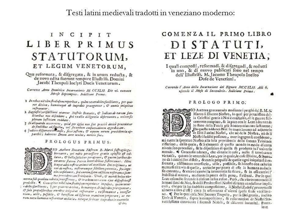 Testi latini medievali tradotti in veneziano moderno: