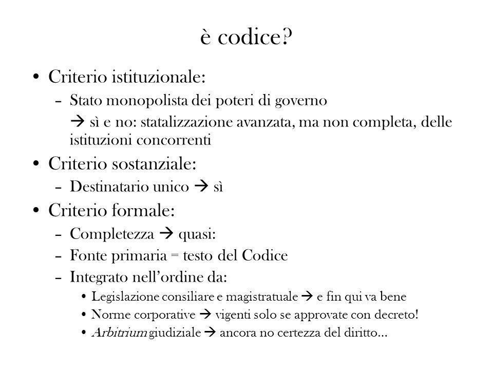 è codice Criterio istituzionale: Criterio sostanziale: