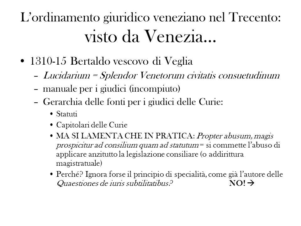 L'ordinamento giuridico veneziano nel Trecento: visto da Venezia…