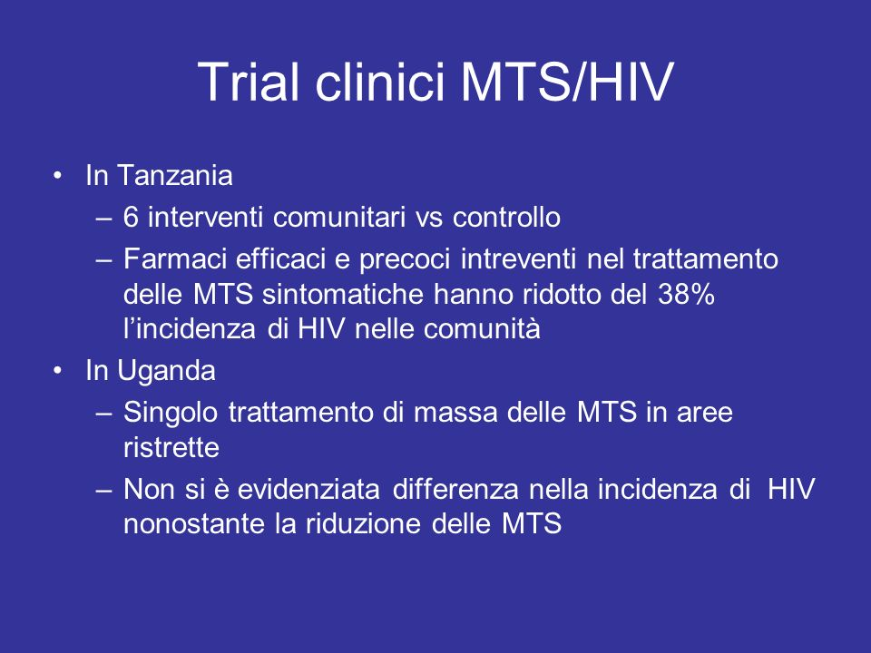 Trial clinici MTS/HIV In Tanzania 6 interventi comunitari vs controllo