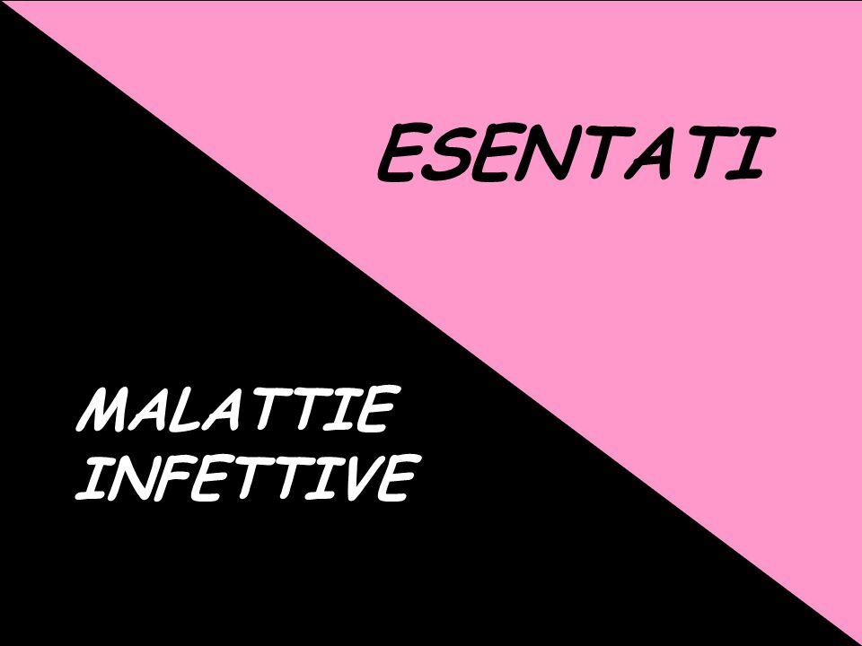 ESENTATI MALATTIE INFETTIVE