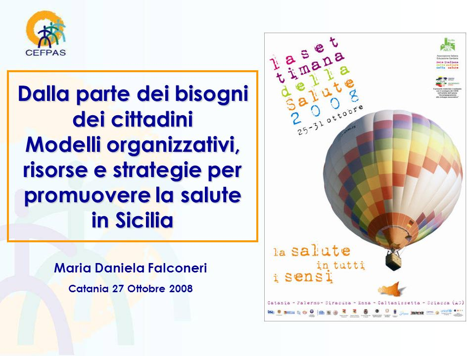 Dalla parte dei bisogni dei cittadini Maria Daniela Falconeri