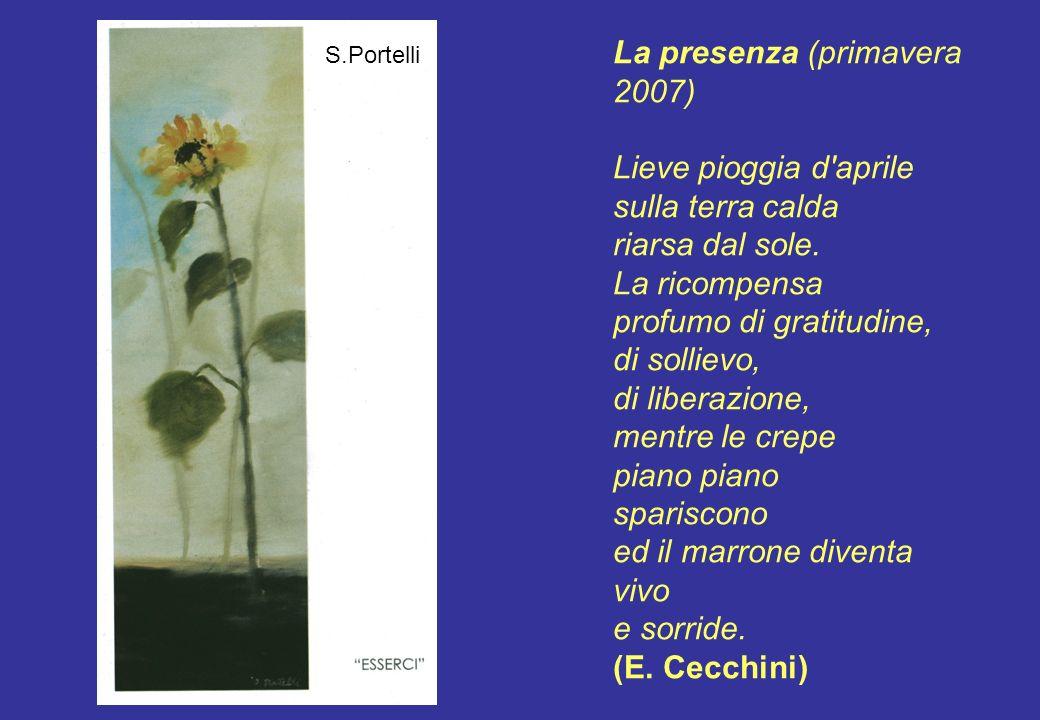 La presenza (primavera 2007)